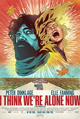 I Think We're Alone Now (2018) online film