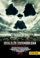Ideglelés Csernobilban (2012) online film