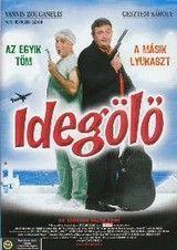 Idegölő (2006) online film