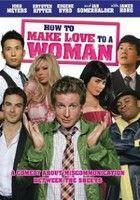Így szeress egy nőt! (2010) online film