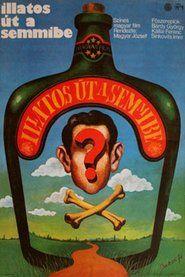 Illatos �t a semmibe (1974) online film