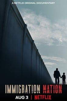Immigration Nation 1. évad (2020) online sorozat