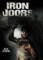 Iron Doors - Vasajtók (2011) online film
