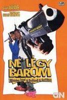 Ne l�gy barom, m�g iszod a dzs�szod a gett�ban (1996)
