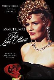Ivana Trump: Mindent a szerelemért (1996) online film