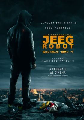 Jeeg robot vagyok (2015) online film