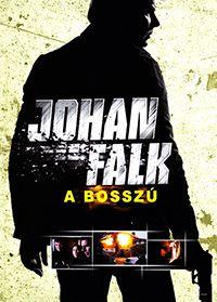 Johan Falk - A bosszú (2009) online film