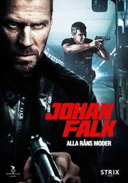Johan Falk - Rablások rablása (2012) online film