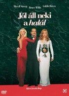 J�l �ll neki a hal�l (1992)