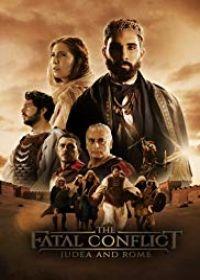 Júdea és Róma: a végzetes konfliktus (2018) online film