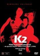 K2 - Film a prostituáltakról - Az éjszakai lányok (1990) online film