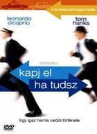 Kapj el, ha tudsz! (2002) online film