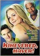 Kihevered haver! (2001) online film