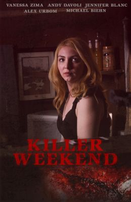 Killer Weekend (2020) online film