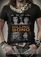 Killing Bono (2011) online film