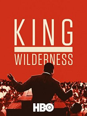 King in the Wilderness (2018) online film