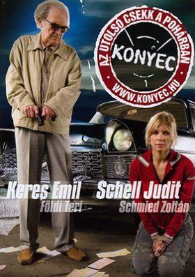 Konyec - Az utolsó csekk a pohárban (2007) online film