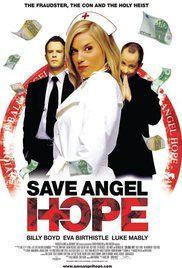 K�rh�z a k�osz sz�l�n - Ments�k meg Angel Hope-ot! (2007) online film