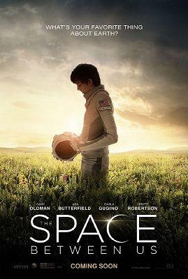 Köztünk az űr (The Space Between Us) (2017) online film