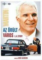 L. A. Story - Az őrült város (1991) online film