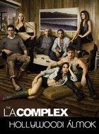 L.A. Complex- Hollywoodi álmok 1. évad (2012) online sorozat