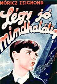 Légy jó mindhalálig (1936) online film