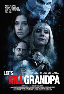Let's Kill Grandpa (2017) online film