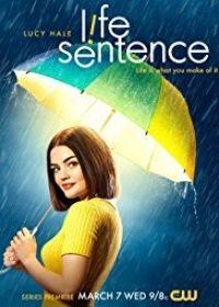 Life Sentence 1. évad (2018) online sorozat