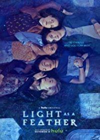 Light as a Feather 1. évad (2018) online sorozat