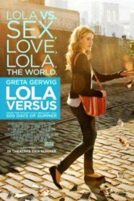 Lola Versus (2012) online film