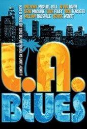 Los Angeles Blues (2007) online film