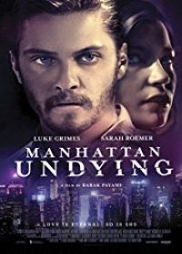 Manhattan Undying (2016) online film