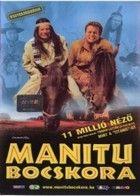 Manitu bocskora (2001)