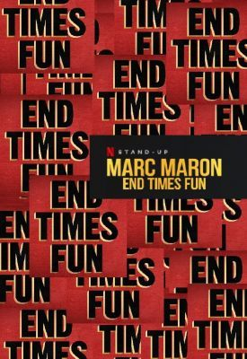 Marc Maron: Közeledik a világ vége. Na és? (2020) online film