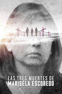 Marisela Escobedo három halála (2020) online film