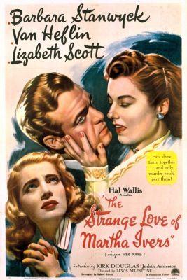 Martha Ivers furcsa szerelme (1946) online film