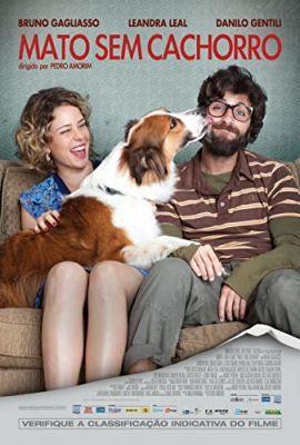 Mato Sem Cachorro (2013) online film