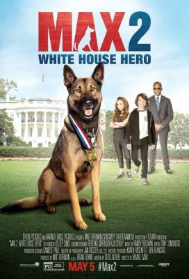 Max 2: White House Hero (2017) online film