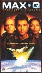 Max Q: Kényszerleszállás (1998) online film