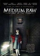 Medium Raw: Night of the Wolf (2010) online film