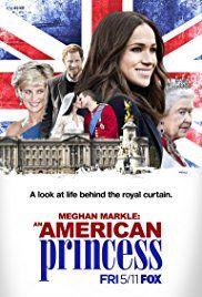 Meghan Markle: Egy amerikai hercegné (2018) online film