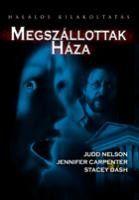 Megszállottak háza (2005) online film