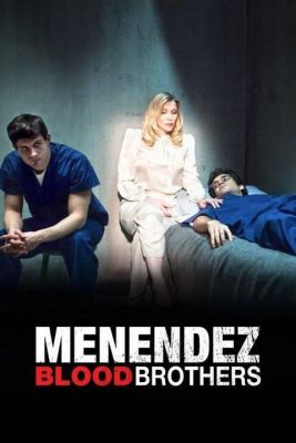 Menendez: Blood Brothers (2017) online film