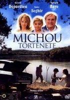 Michou története (2007) online film