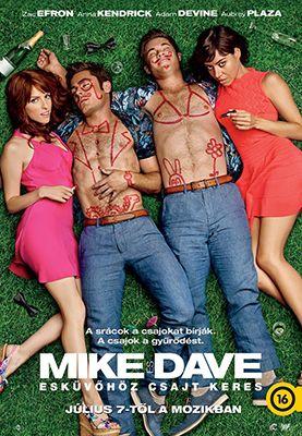 Mike és Dave esküvőhöz csajt keres (2016) online film