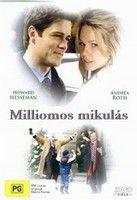 Milliomos Mikulás (2005) online film