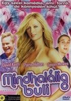 Mindhalálig buli (2006) online film