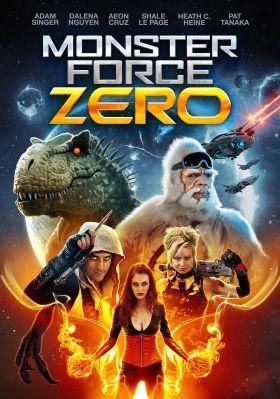 Monster Force Zero (2019) online film