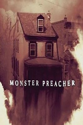 Monster Preacher (2021) online film