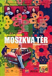 Moszkva tér (2001) online film